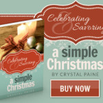 Giveaway!  Celebrating and Savoring a Simple Christmas