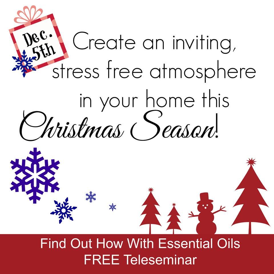 FREE Essential Oils Teleseminar – using oils this Christmas!