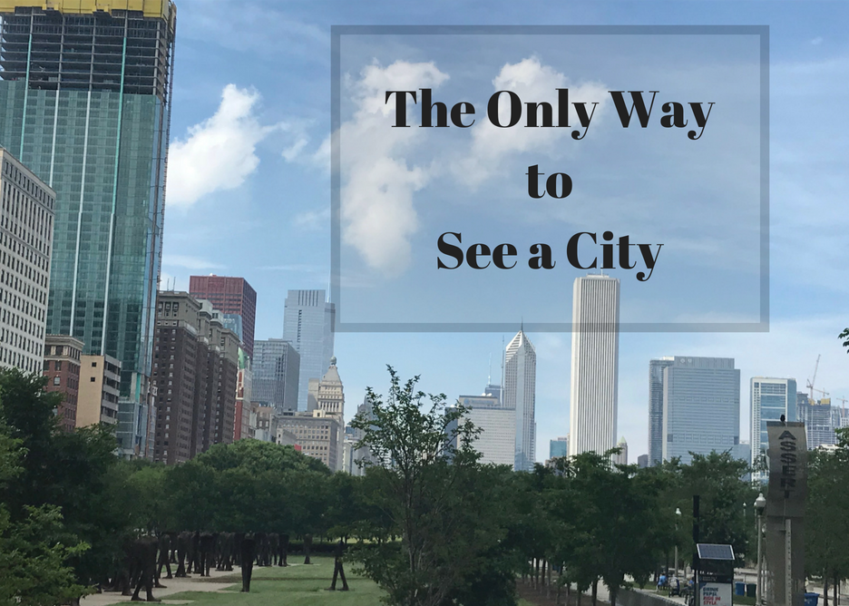 The Only Way to See a City