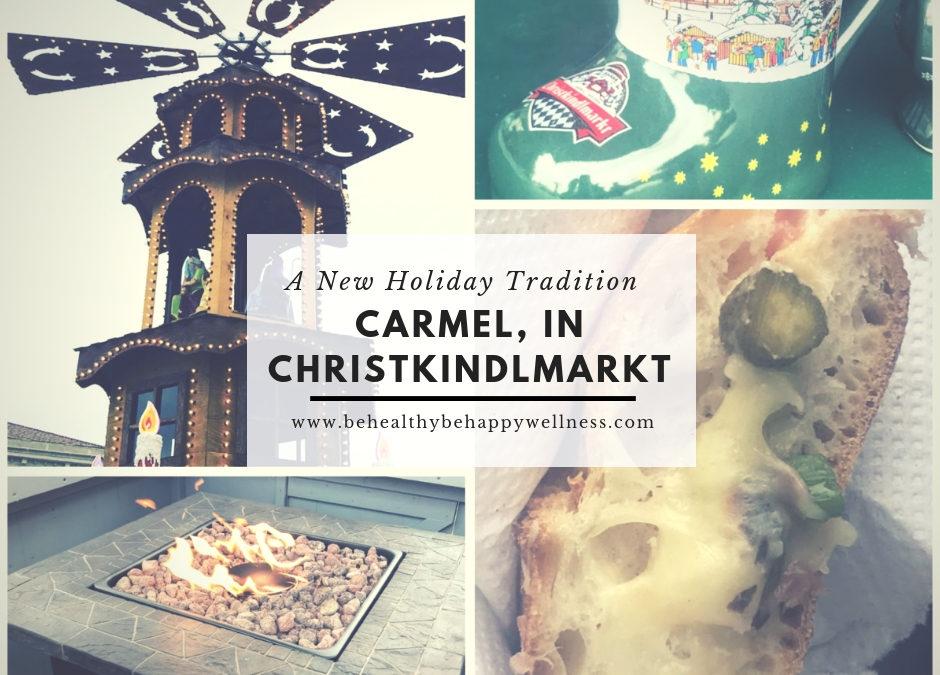 Carmel Christkindlmarkt – A New Tradition