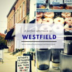 A Perfect Day Exploring Westfield