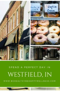 Spend a perfect day in Westfield, Indiana