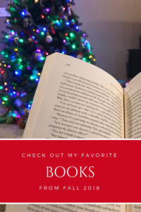 Book Reviews for my favorite books from Fall 2018