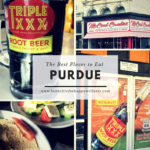 Visiting Purdue? Best Places to Eat