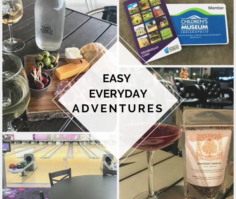 Easy Everyday Adventures