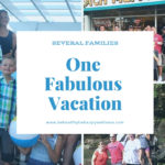 Guest Post: Several Families, One Fabulous Vacation