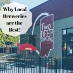 Why Local Breweries are the Best