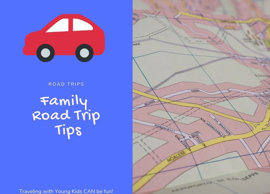 Family Road Trips Tips
