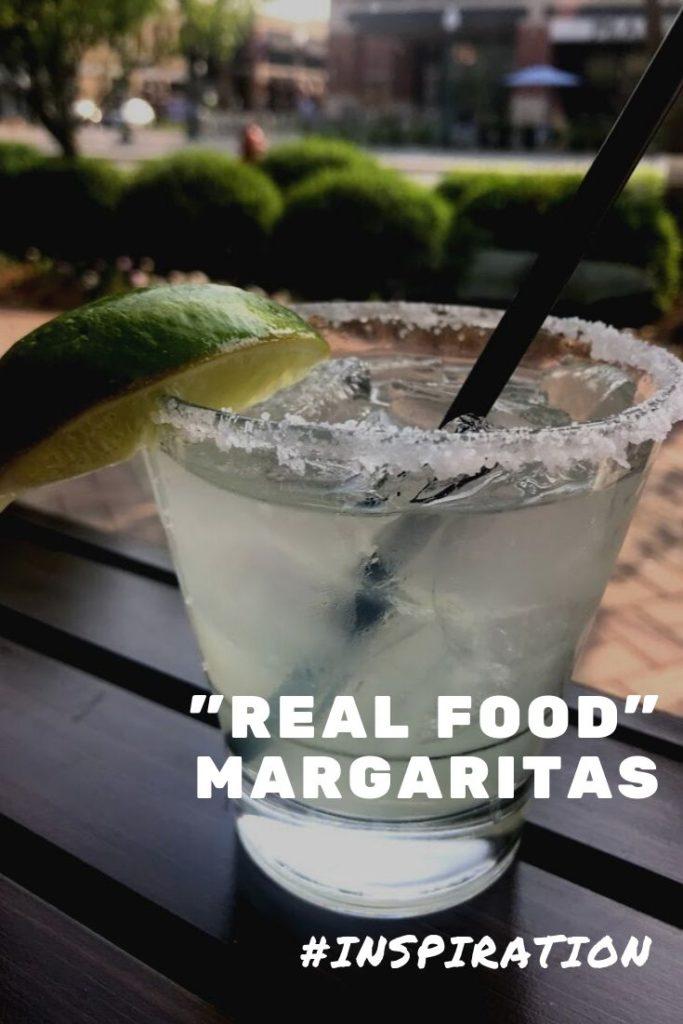 Margaritas + Real Food