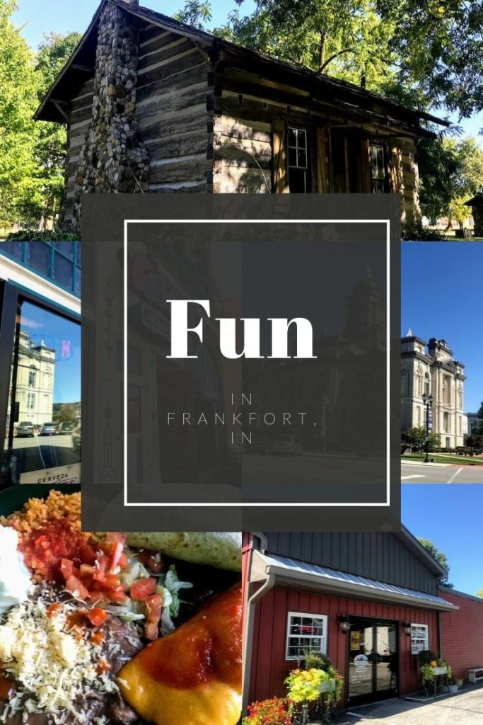 A day of Fun in Frankfort, IN