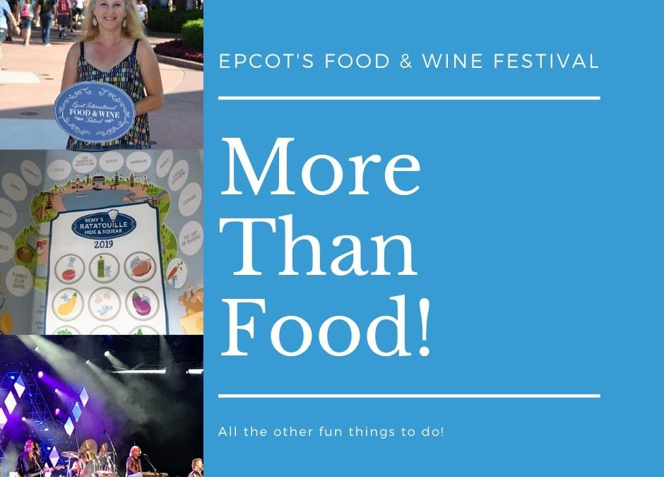 More than Food at Epcot's Food & Wine Festival