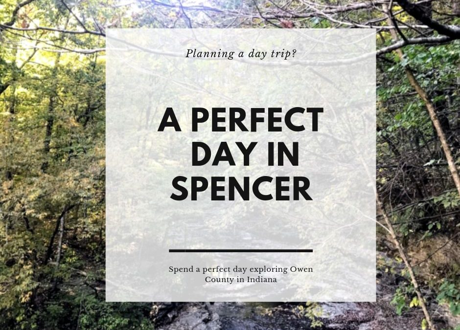 A Perfect Day in Spencer