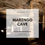 Marengo Cave – Indiana's Most Visited Natural Attraction