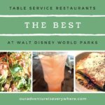 The BEST Table Service Resturant at Each Walt Disney World Park
