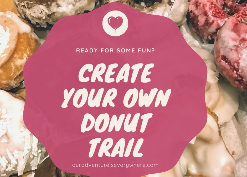 Create Your Own Donut Trail