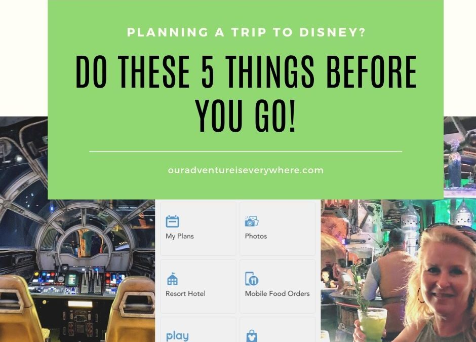 5 Must-Do's Before Your Next Disney Trip