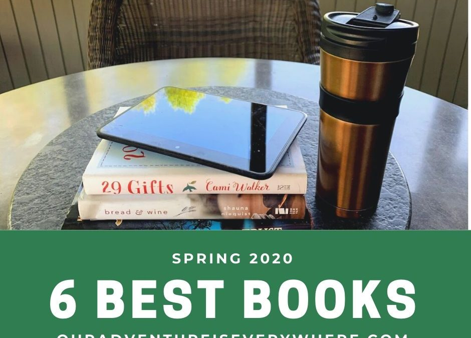 The 6 BEST Books – Spring 2020