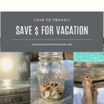 Saving $ for Vacation