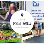 Visiting Disney World During COVID