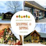 Shopping & Sipping in Brown County, Indiana