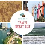 7 Steps to Create Your Travel Bucket List