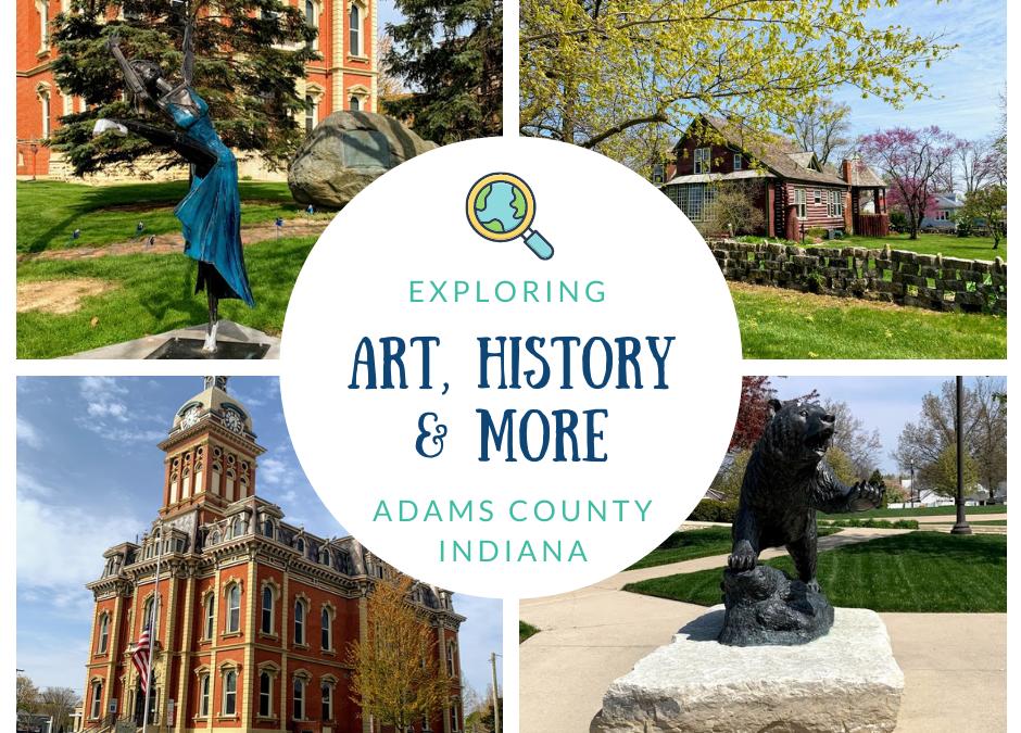 Exploring Adams County, Indiana
