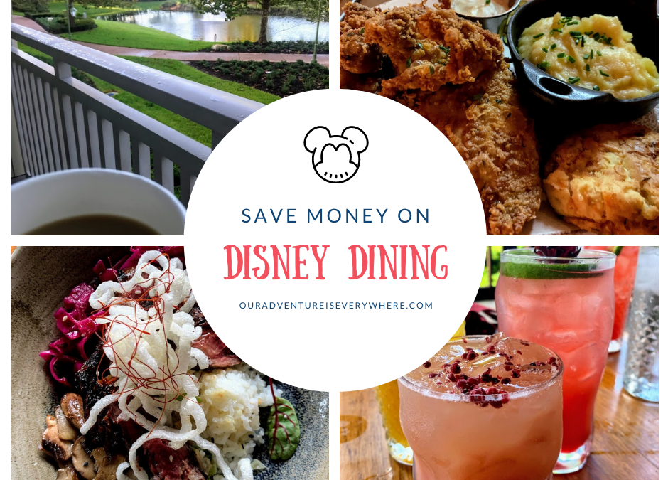Save Money on Dining at Disney
