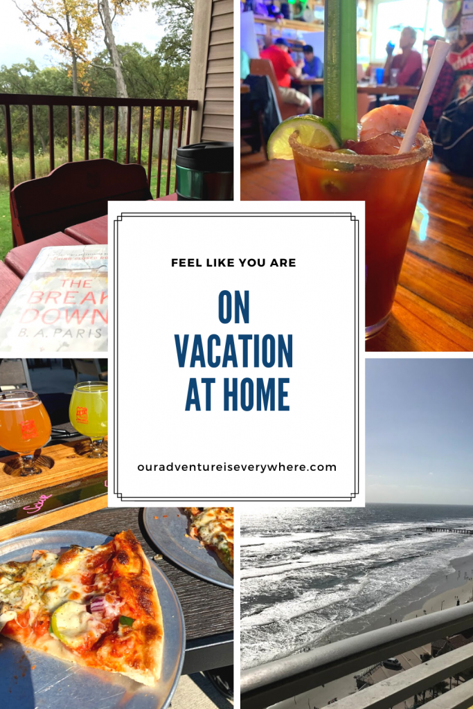 Ready to feel like you are on vacation at home? Use these easy tips to bring home that vacation feeling! You'll enjoy every day just a little bit more! #vacationathome #vacationfeeling #vacation