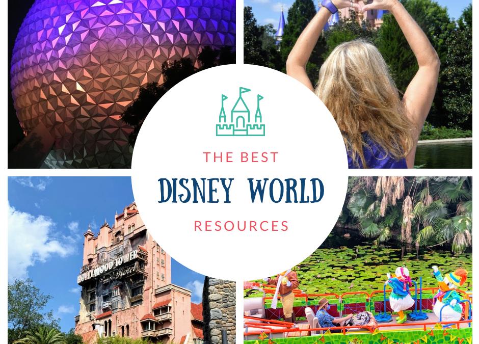 My Favorite Disney World Resources