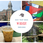 Wabash – A Perfect Day Trip from Indianapolis
